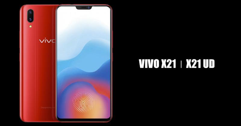 เปิดตัว Vivo X21 และ X21 UD มาพร้อม RAM 6 GB รองรับการสแกน